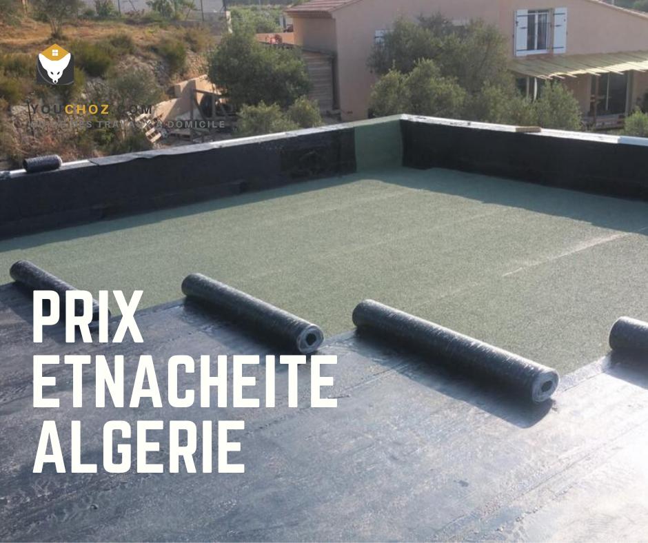 Etancheite Algerie Etancheite Terrasse Prix Au M2 Algerie Guide Travaux