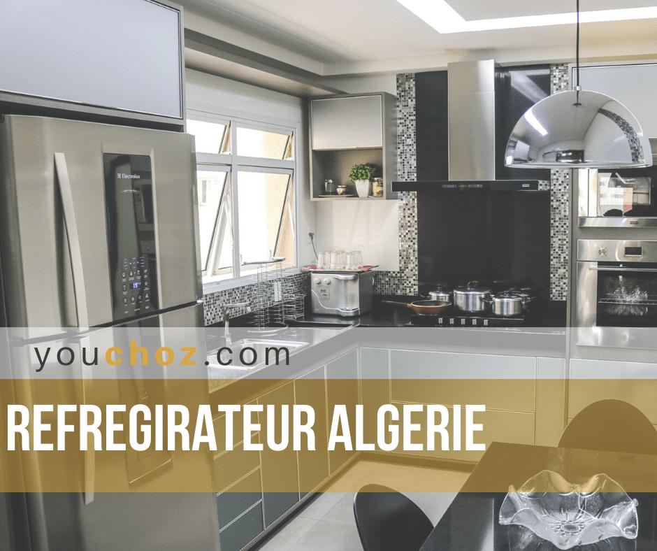 Meilleur marques réfrigérateur en Algerie:|Top 6| Guide d ...